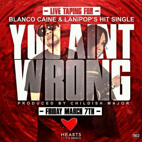 "[Live Event] Tonight at Hearts – @BlancoCGE X @lanipop6 | ""You Aint Wrong"" 